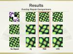 results overlap repair comparisons9