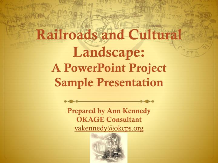 railroads and cultural landscape a powerpoint project sample presentation n.