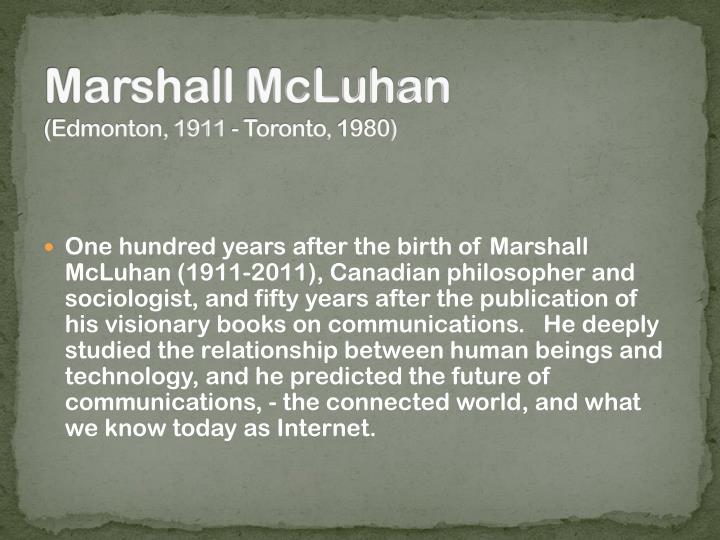 Marshall mcluhan edmonton 1911 toronto 1980