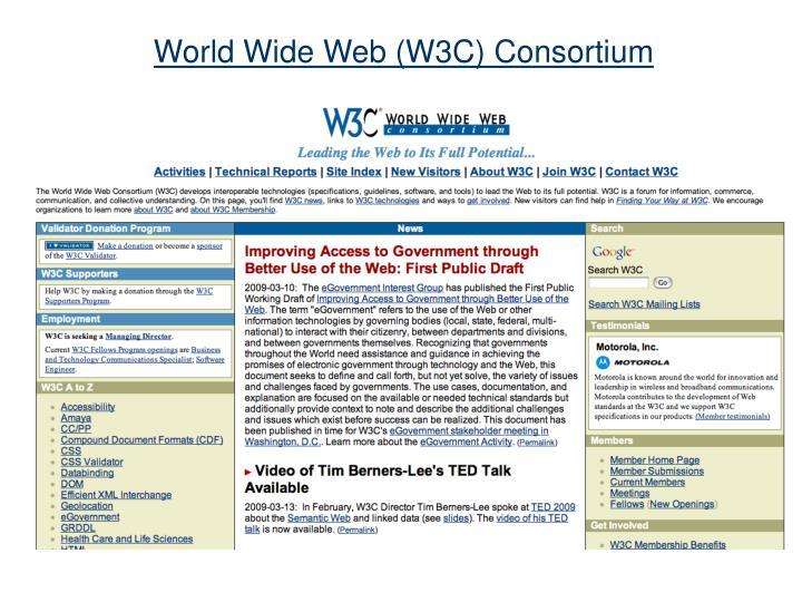 World Wide Web (W3C) Consortium