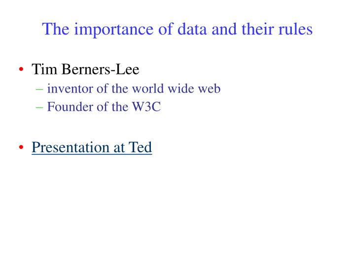 The importance of data and their rules