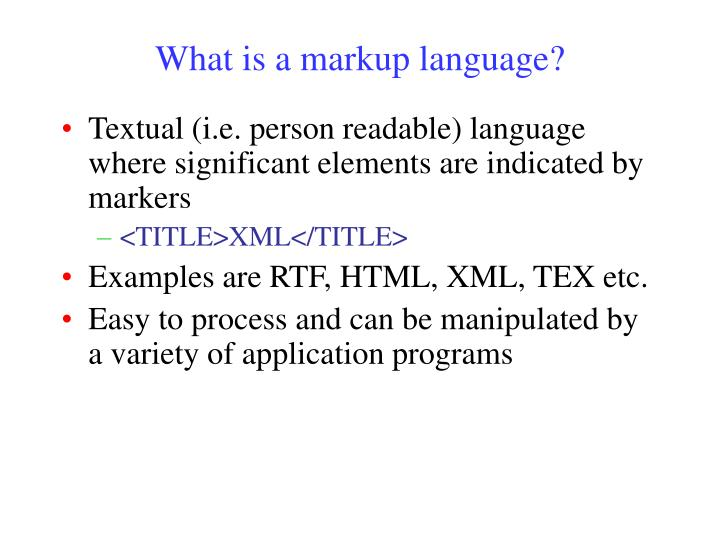 What is a markup language?