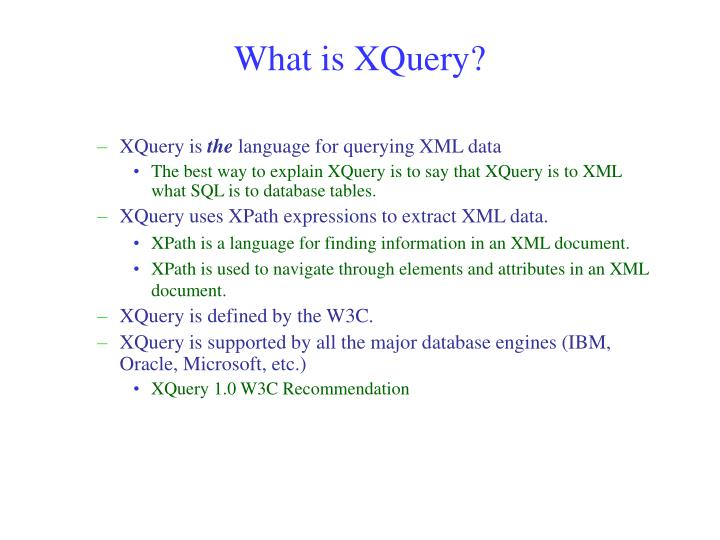 What is XQuery?