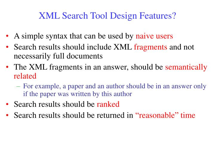 XML Search Tool Design Features?