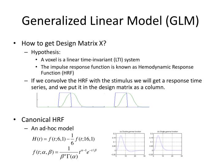 Generalized Linear Model (GLM)