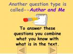 another question type is called author and me