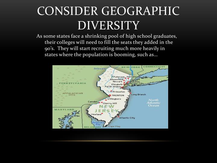 Consider Geographic Diversity