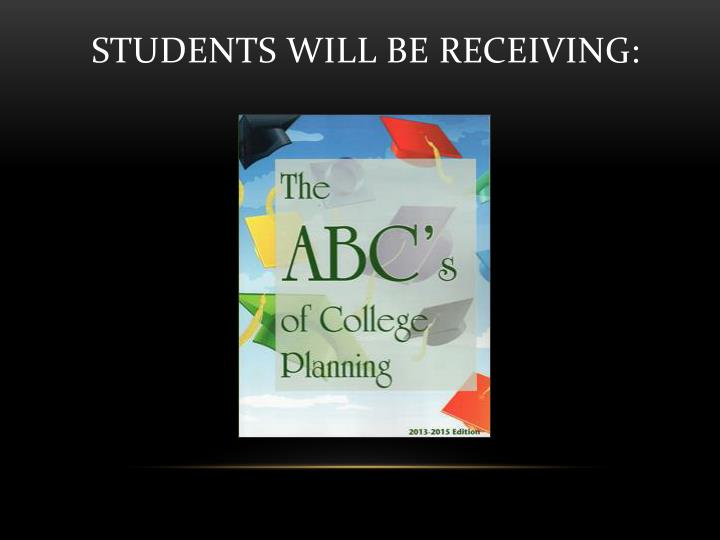 Students Will Be Receiving: