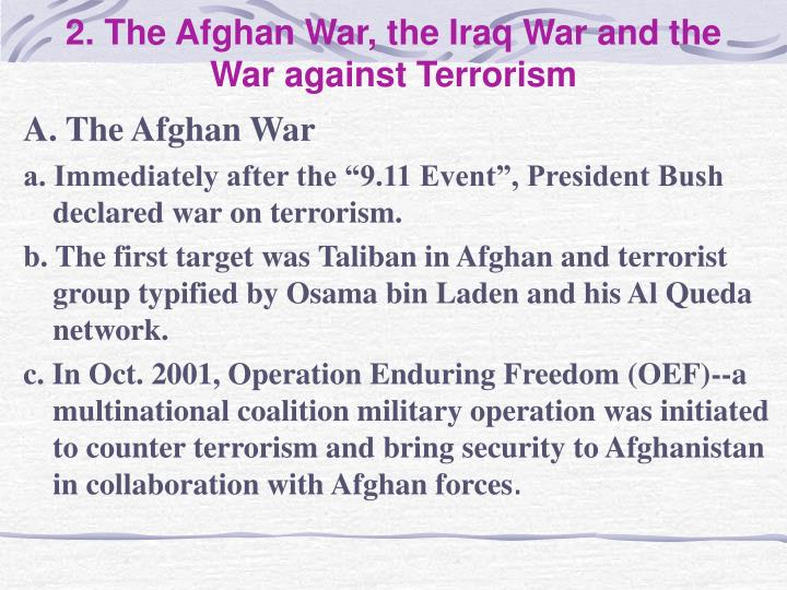 2. The Afghan War, the Iraq War and the War against Terrorism