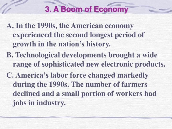3. A Boom of Economy