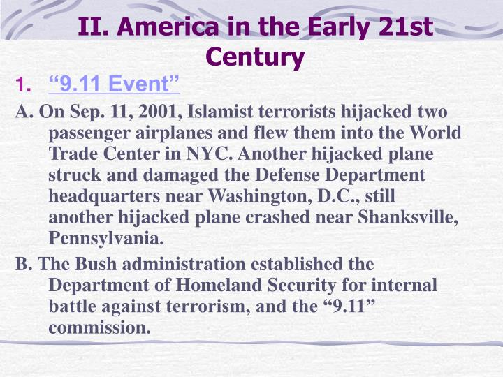 II. America in the Early 21st Century