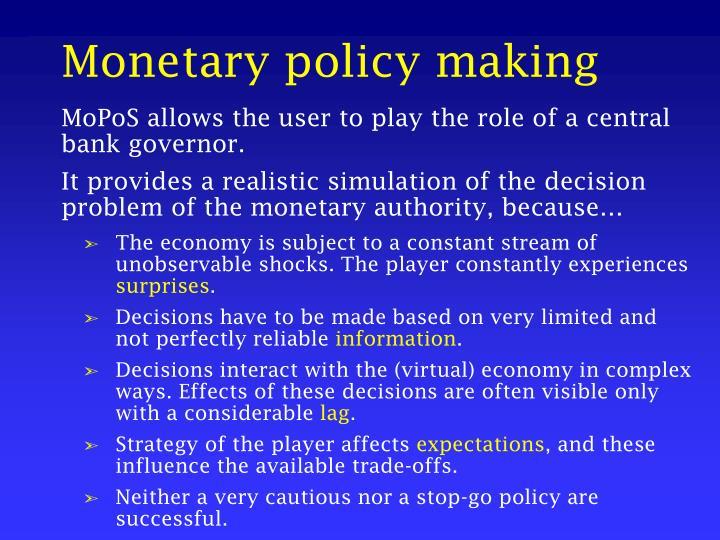Monetary policy making