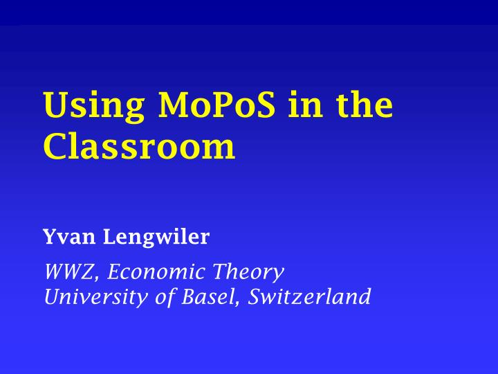 Using mopos in the classroom
