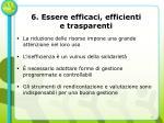 6 essere efficaci efficienti e trasparenti
