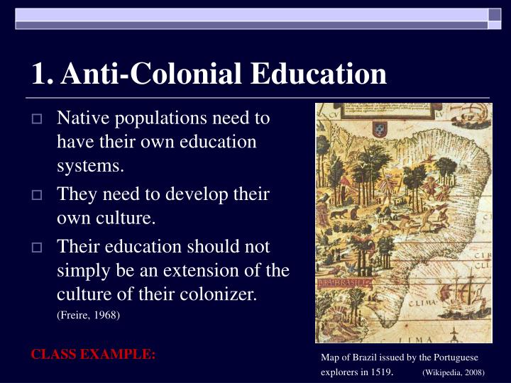 1. Anti-Colonial Education