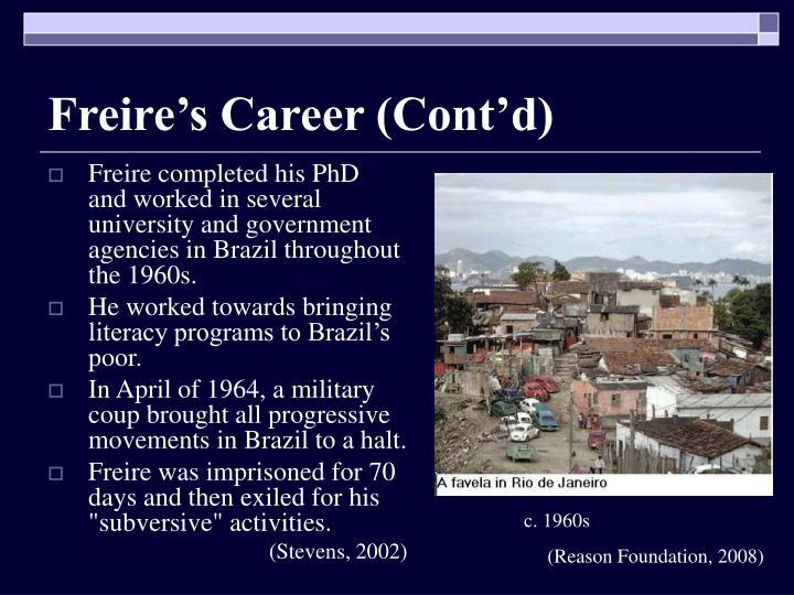 Freire's Career (Cont'd)