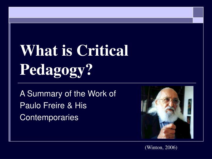 What is critical pedagogy