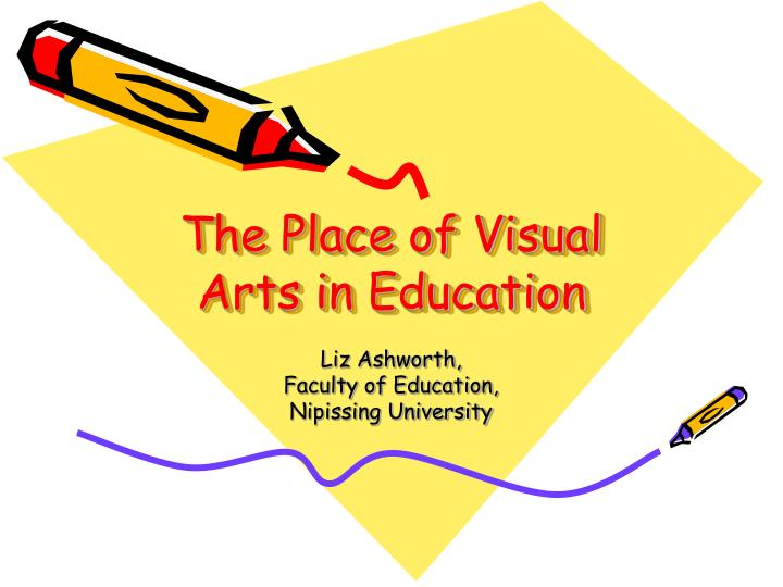 the place of visual arts in education n.