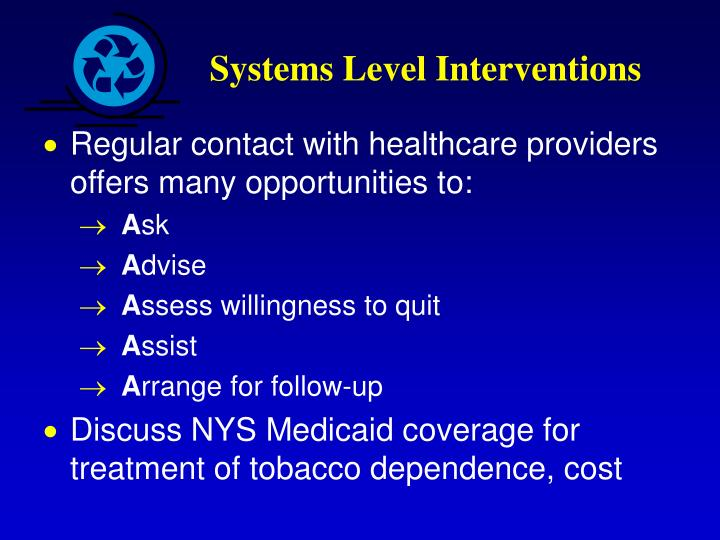 Systems Level Interventions