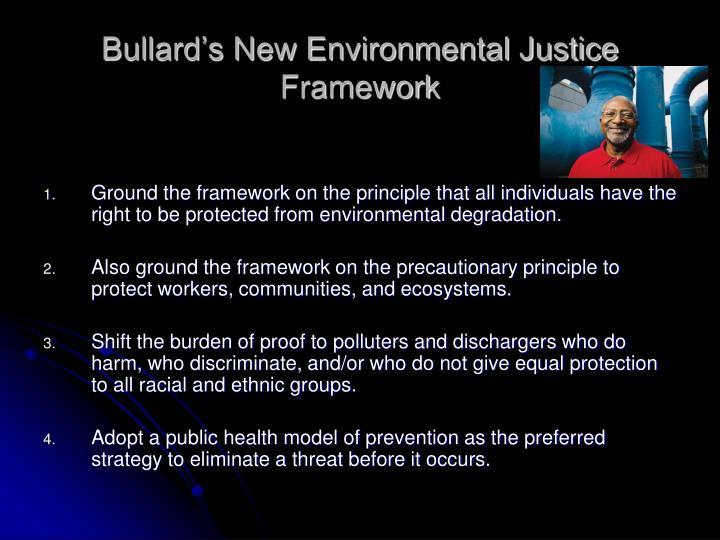 Bullard's New Environmental Justice Framework