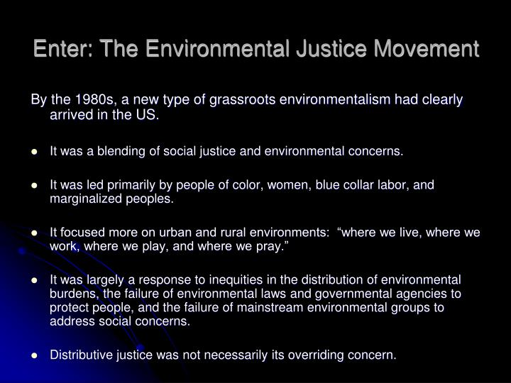 Enter: The Environmental Justice Movement