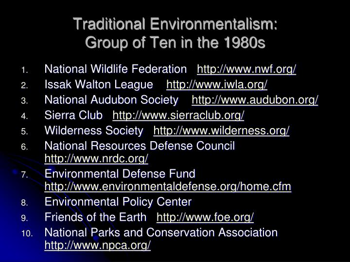 Traditional environmentalism group of ten in the 1980s