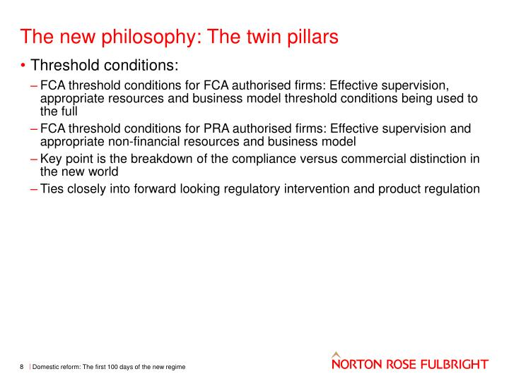 The new philosophy: The twin pillars