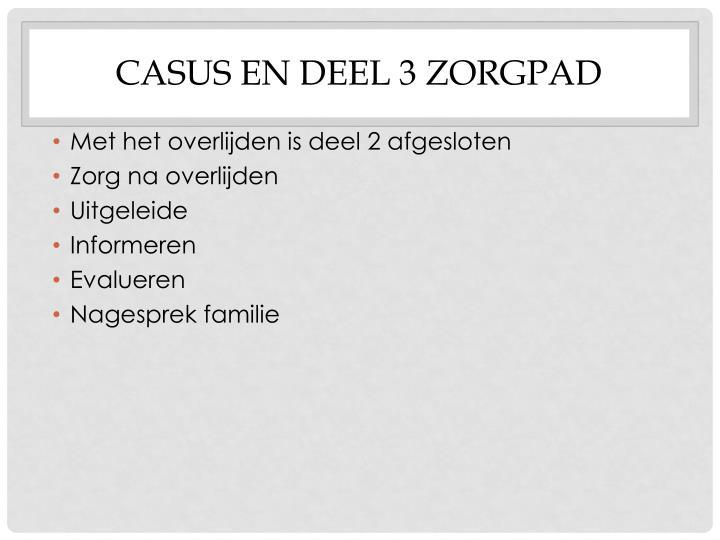Casus en deel 3