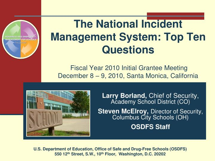 The National Incident Management System: Top Ten Questions