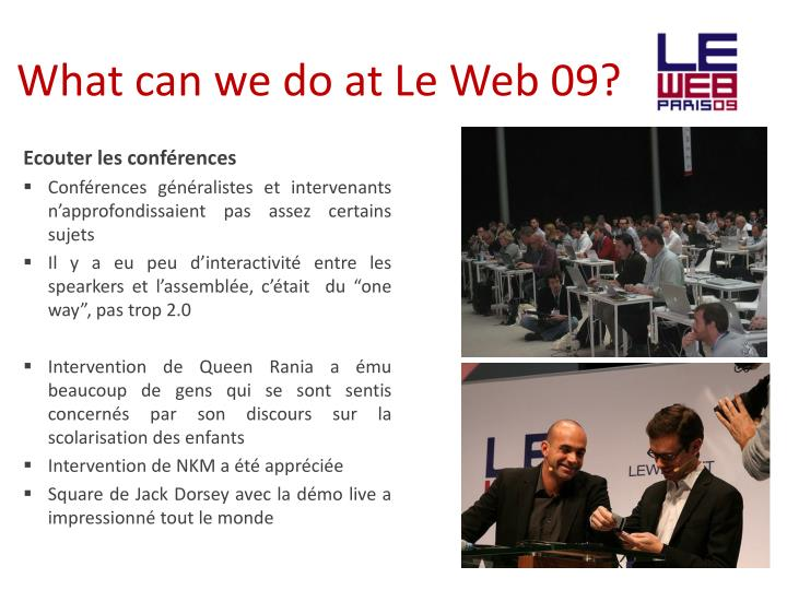 What can we do at Le Web 09?