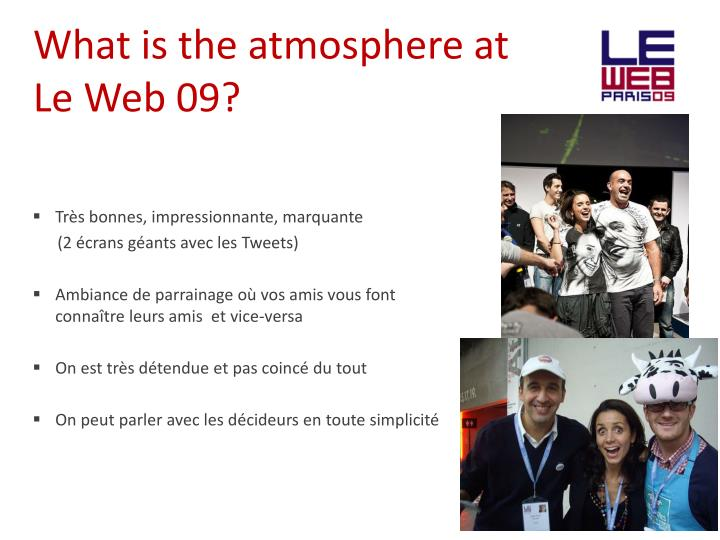 What is the atmosphere at