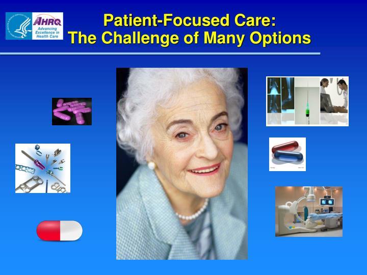 Patient-Focused Care: