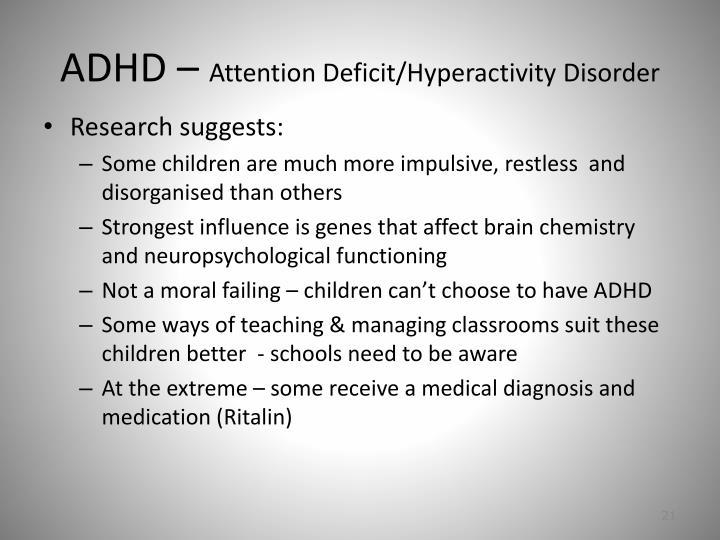 ADHD –