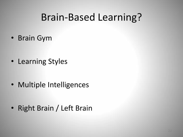 Brain-Based Learning?