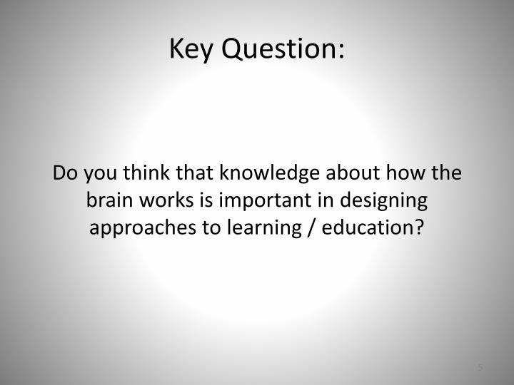 Key Question: