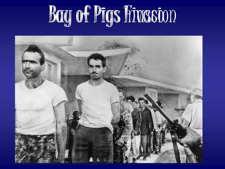 Bay of Pigs Fiasco