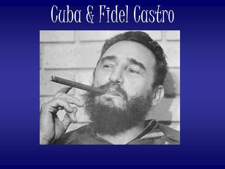 Cuba & Fidel Castro