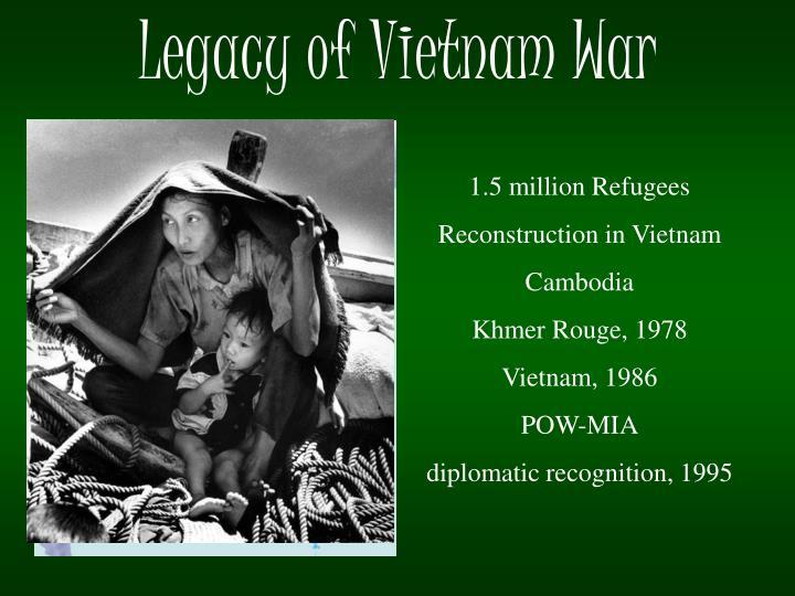 Legacy of Vietnam War