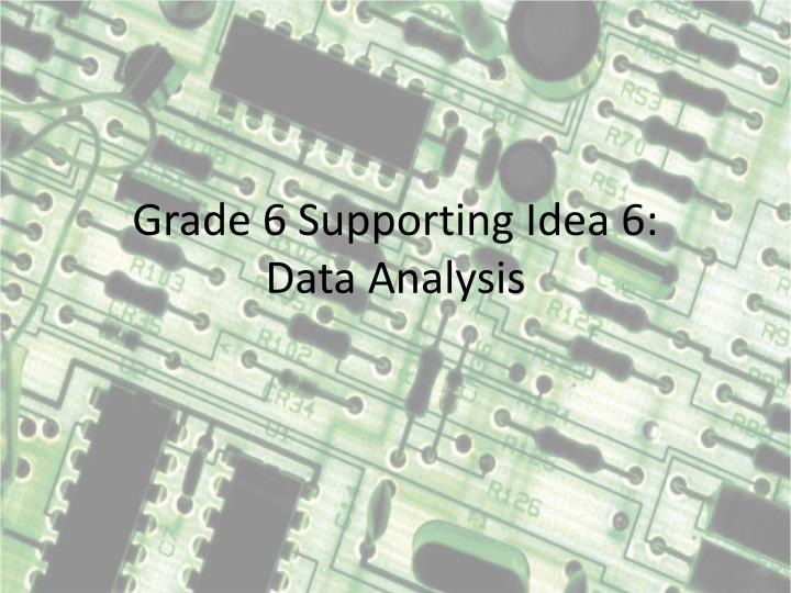 grade 6 supporting idea 6 data analysis n.