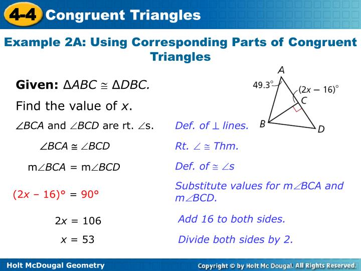 Example 2A: Using Corresponding Parts of Congruent Triangles