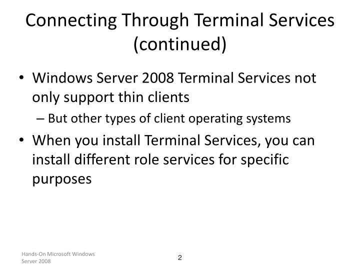 Connecting through terminal services continued