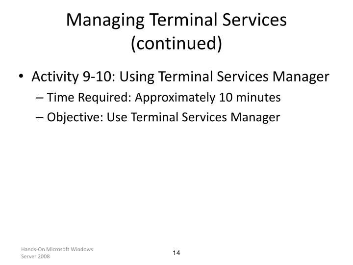 Managing Terminal Services (continued)