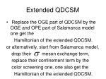 extended qdcsm