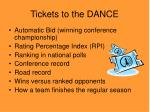 tickets to the dance