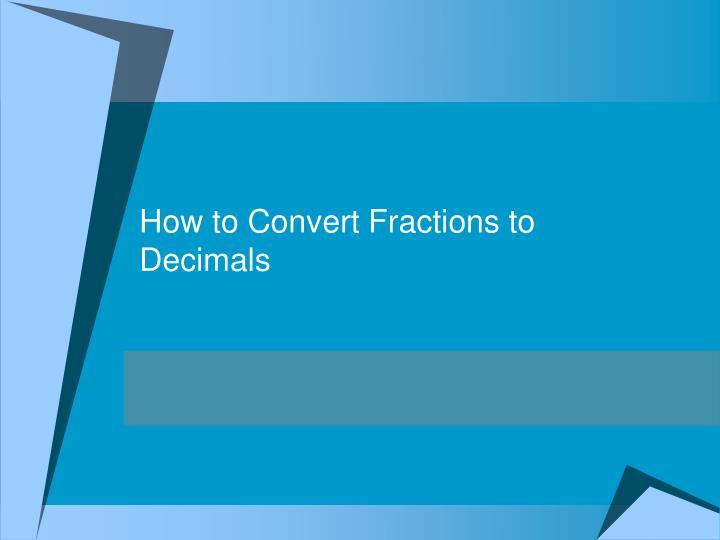 how to convert fractions to decimals n.