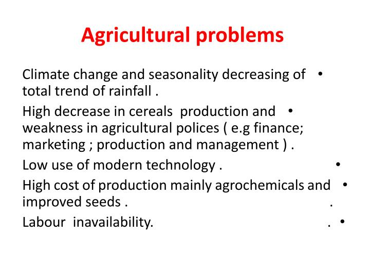 Agricultural problems