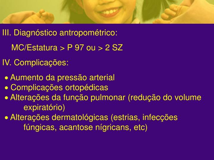 III. Diagnóstico antropométrico: