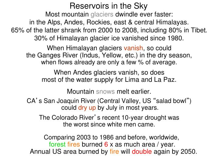 Reservoirs in the Sky