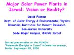 major solar power plants in israel vision or reality