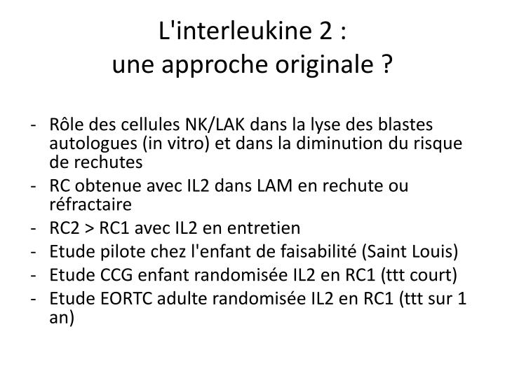 L'interleukine 2 :